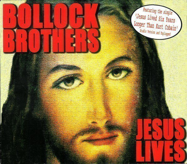 The Bollock Brothers - Jesus Lives