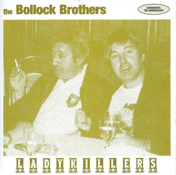 The Bollock Brothers - Ladykillers