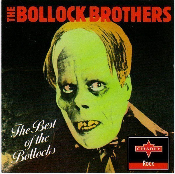 The Bollock Brothers - The Best Of The Bollocks