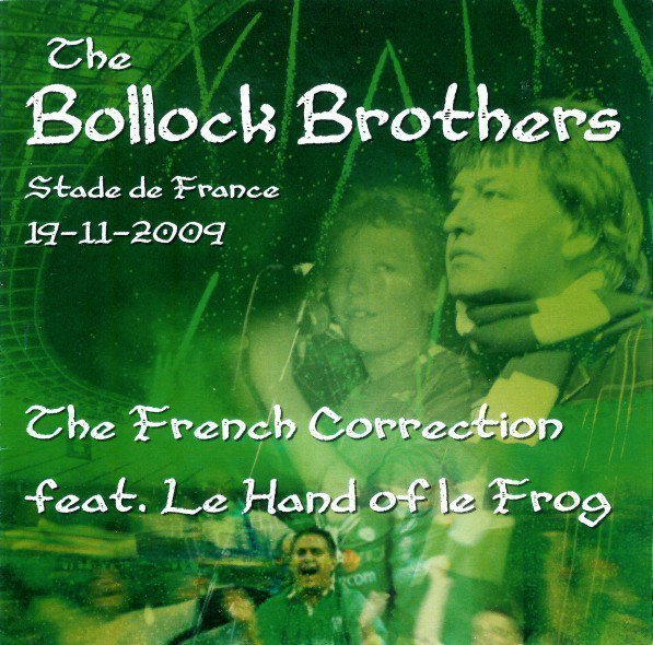 The Bollock Brothers - The French Correction Feat. Le Hand Of Le Frog