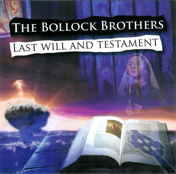 The Bollock Brothers - The Last Will And Testament