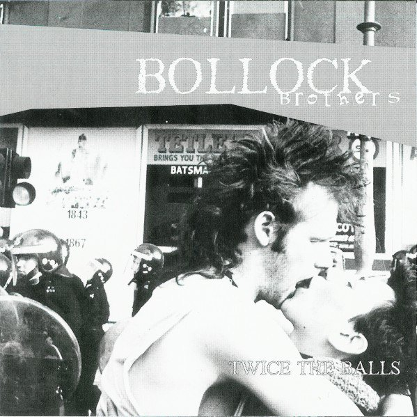The Bollock Brothers - Twice The Balls