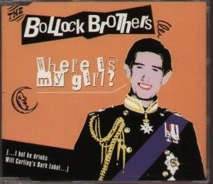 The Bollock Brothers - Where Is My Girl