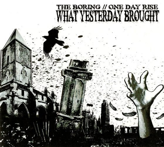 The Boring - What Yesterday Brought