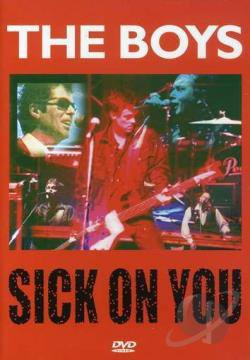 The Boys - Sick On You