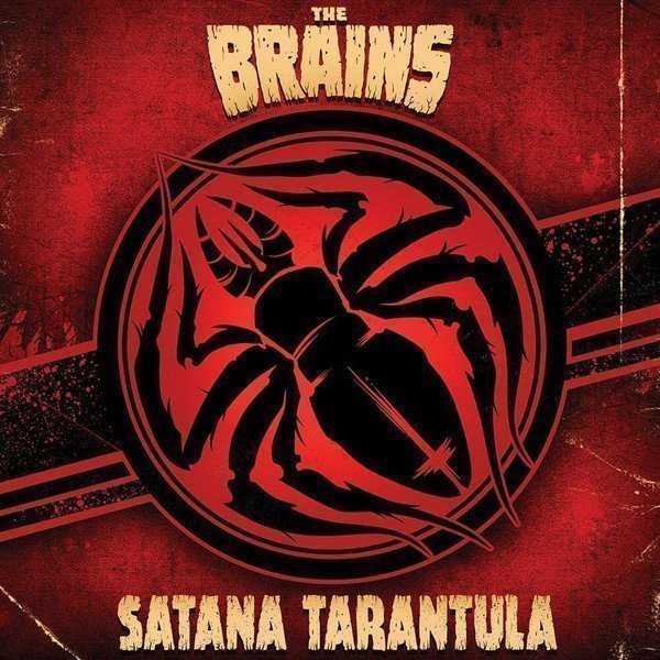 The Brains - Satana Tarantula