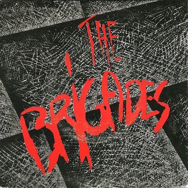 The Brigades - Riot And Dance