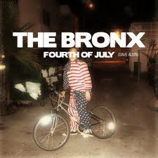 The Bronx - 4th Of July