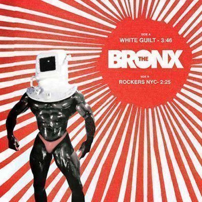 The Bronx - White Guilt / Rockers NYC