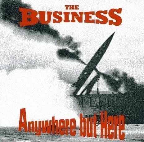 The Business - Anywhere But Here