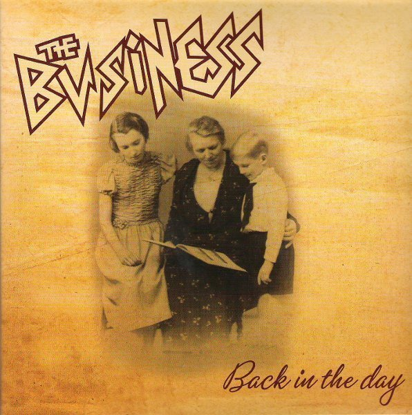 The Business - Back In The Day