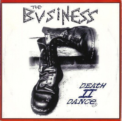 The Business - Death II Dance