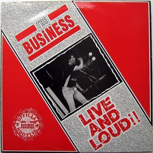 The Business - Live And Loud!!