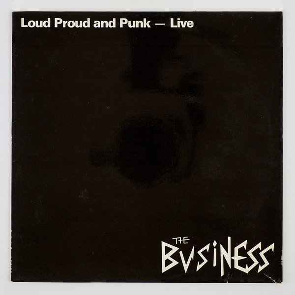 The Business - Loud Proud And Punk - Live