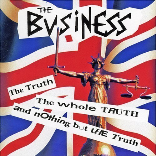 The Business - The Truth The Whole Truth And Nothing But The Truth