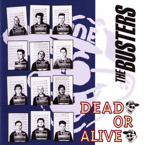 The Busters - Dead Or Alive