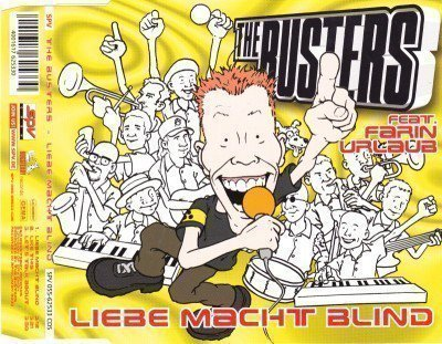 The Busters - Liebe Macht Blind