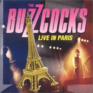 The Buzzcocks - Live In Paris
