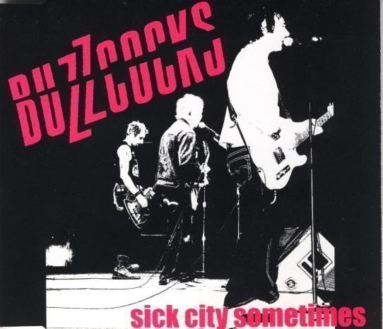 The Buzzcocks - Sick City Sometimes