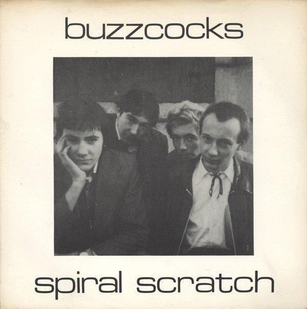 The Buzzcocks - Spiral Scratch