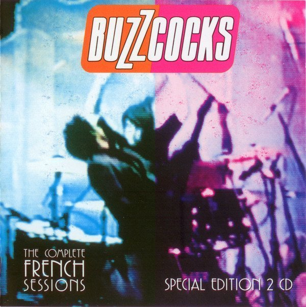 The Buzzcocks - The Complete French Sessions