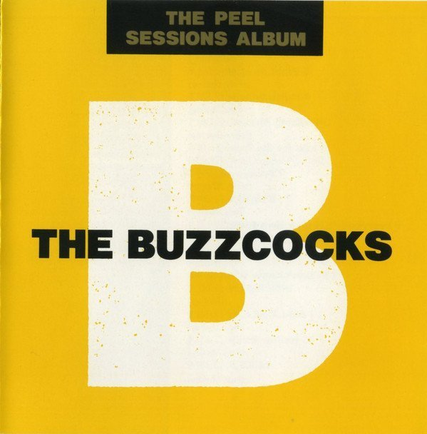 The Buzzcocks - The Peel Sessions Album