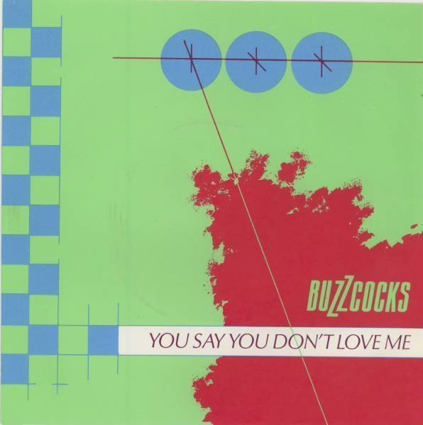 The Buzzcocks - You Say You Don