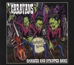 The Caravans - Smashed And Stripped Bare