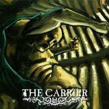 The Carrier - The Carrier