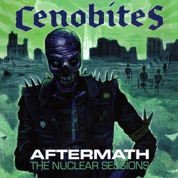 The Cenobites - Aftermath - The Nuclear Sessions