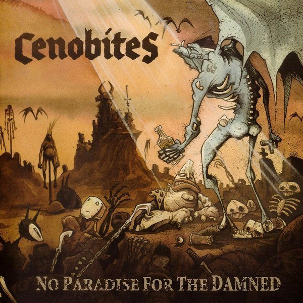 The Cenobites - No Paradise For The Damned