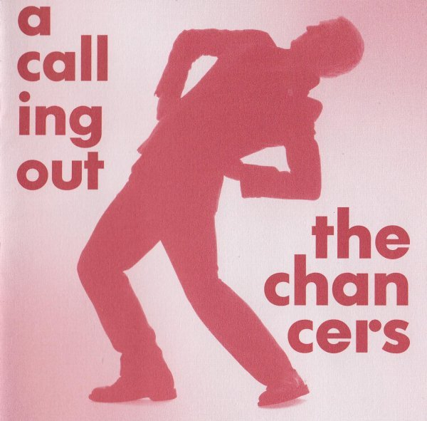 The Chancers - A Calling Out