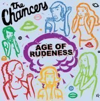 The Chancers - Age of Rudeness
