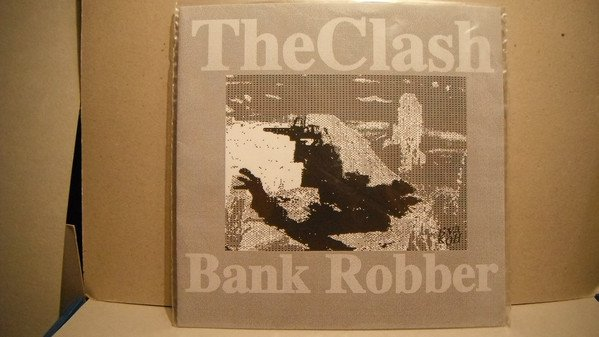 The Clash - Bank Robber
