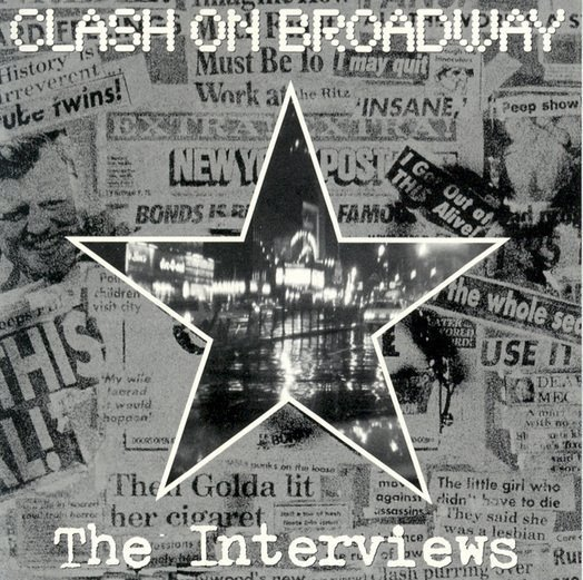 The Clash - Clash On Broadway: The Interviews