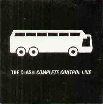 The Clash - Complete Control (Live)