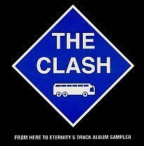 The Clash - From Here To Eternity - Live