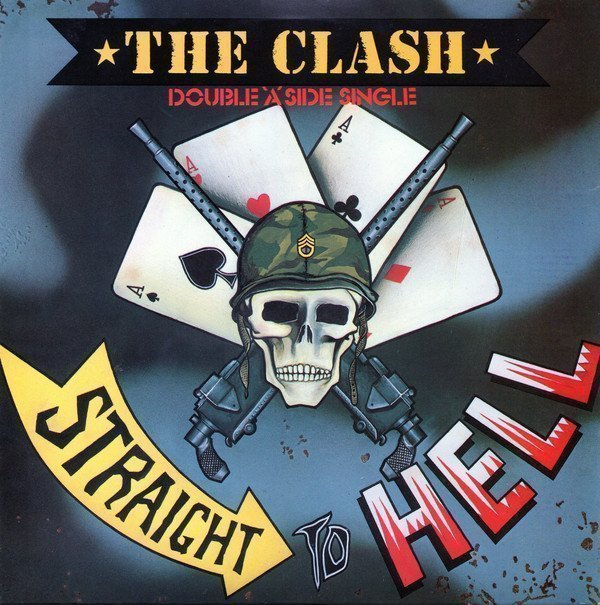 The Clash - Should I Stay Or Should I Go / Straight To Hell