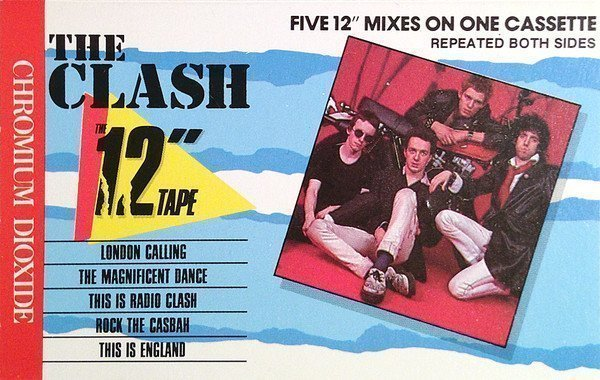 "The Clash - The 12"" Tape (Five 12"" Mixes On One Cassette)"