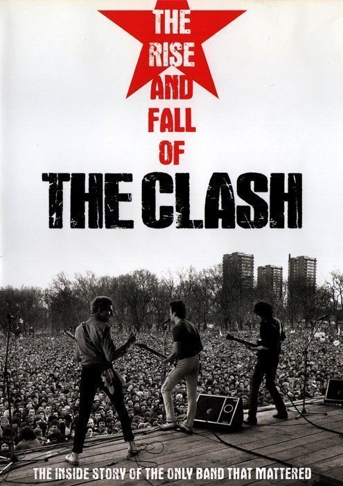 The Clash - The Rise And The Fall Of The Clash