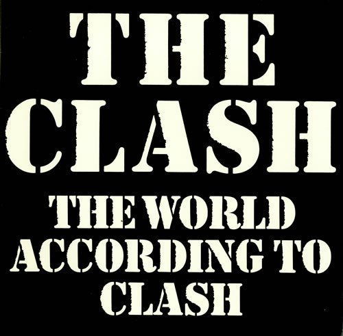 The Clash - The World According To Clash