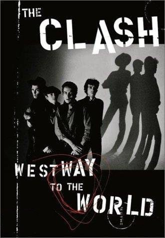 The Clash - Westway To The World