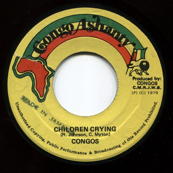 The Congos - Children Crying / Open The Gate