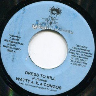 The Congos - Dressed To Kill / Mi Nuh Done