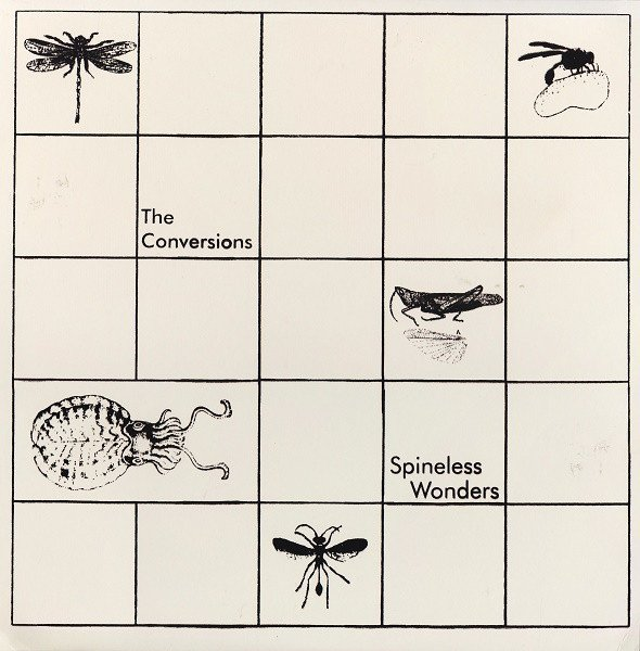 The Conversions - Spineless Wonders