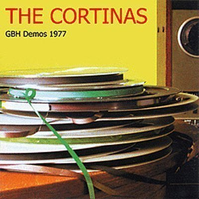 The Cortinas - GBH Demos 1977