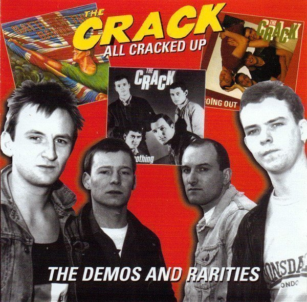 The Crack - All Cracked Up - The Demos And Rarities