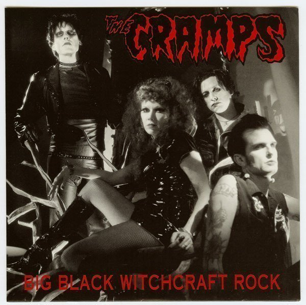 The Cramps - Big Black Witchcraft Rock
