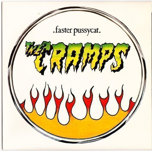 The Cramps - Faster Pussycat
