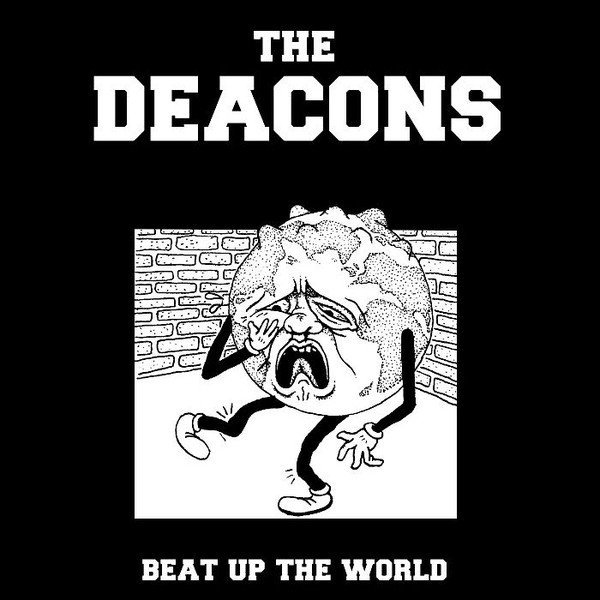The Deacons - Beat Up The World